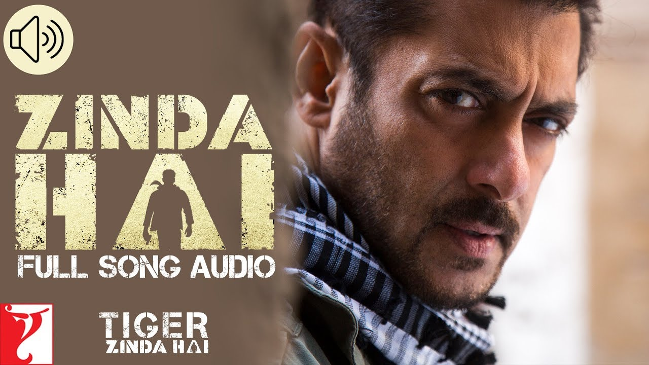 Download Audio: Zinda Hai | Tiger Zinda Hai | Sukhwinder Singh | Raftaar |  Vishal and Shekhar
