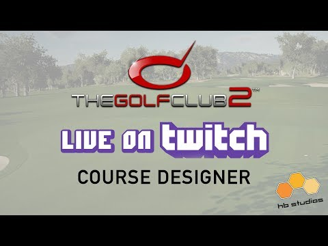 Live from HB Studios: The Golf Club 2   Course Designer