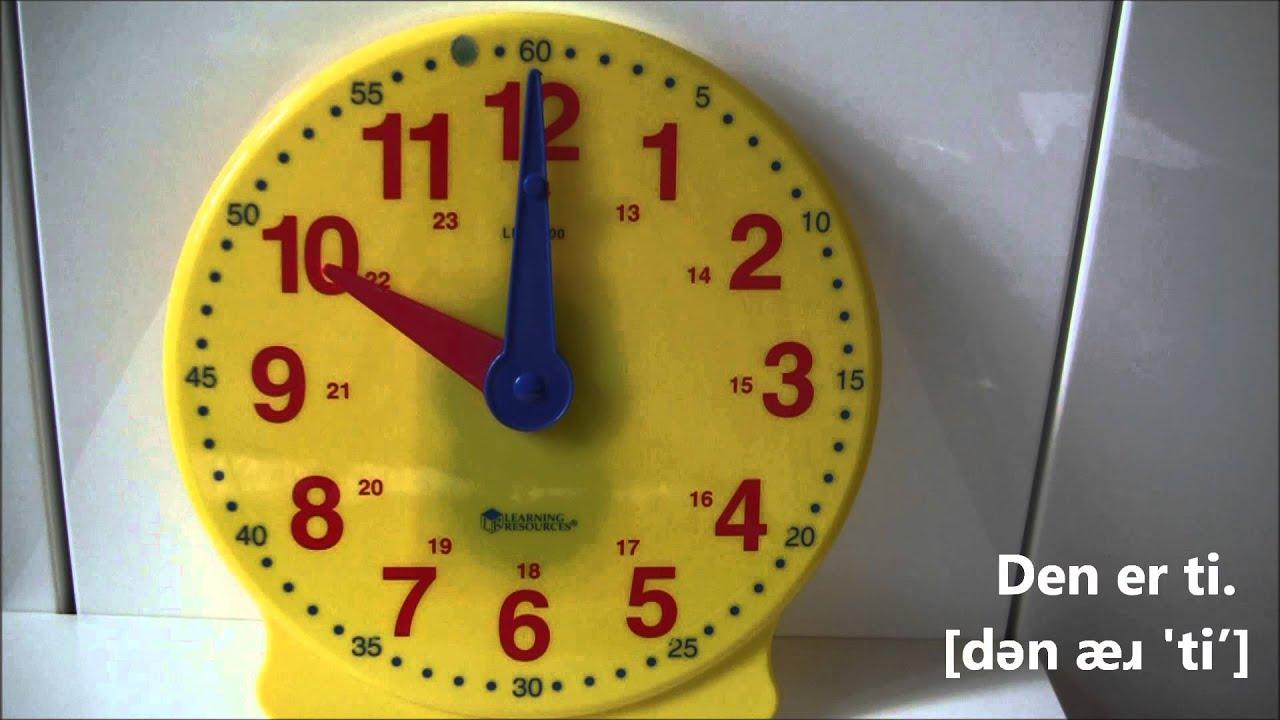 Dansk intro: Hvad er klokken? timer, kvart og halv (med lydskrift)