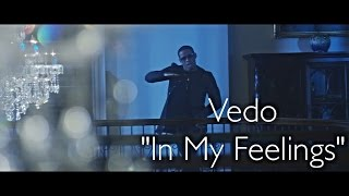 Download Vedo - In My Feelings (Official Music Video)