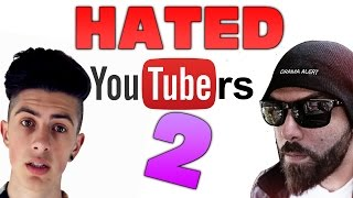 Top 3 Most Hated YouTubers Part 2