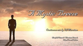DJ Maretimo - A Mystic Breeze - Continuous Mix (2+ Hours) Buddha Deluxe Lounge