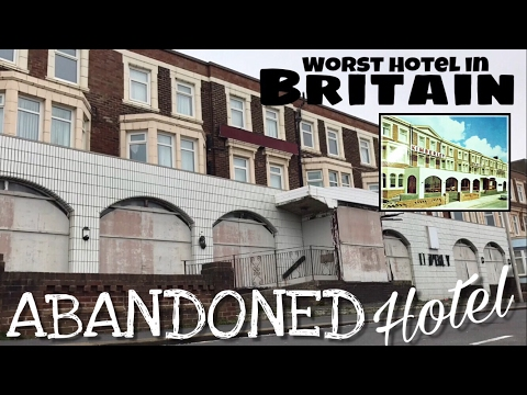 Abandoned Death Trap Hotel | Worst Hotel in Britain | U.K Urbex
