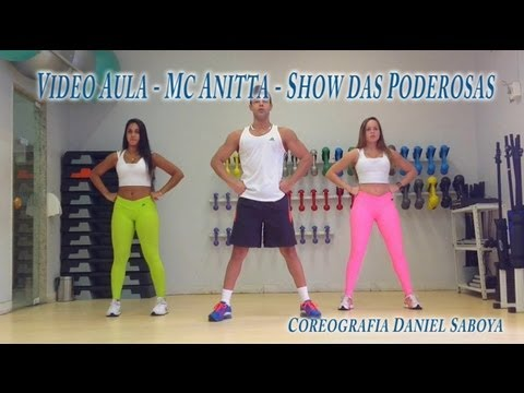 Video Aula - Coreografia Passo a Passo - Mc Anitta - Show das Poderosas (Coreografia Daniel Saboya) TRAVEL_VIDEO
