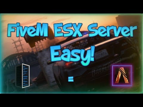 How to make a FiveM Server 2017! (esx) - YouTube