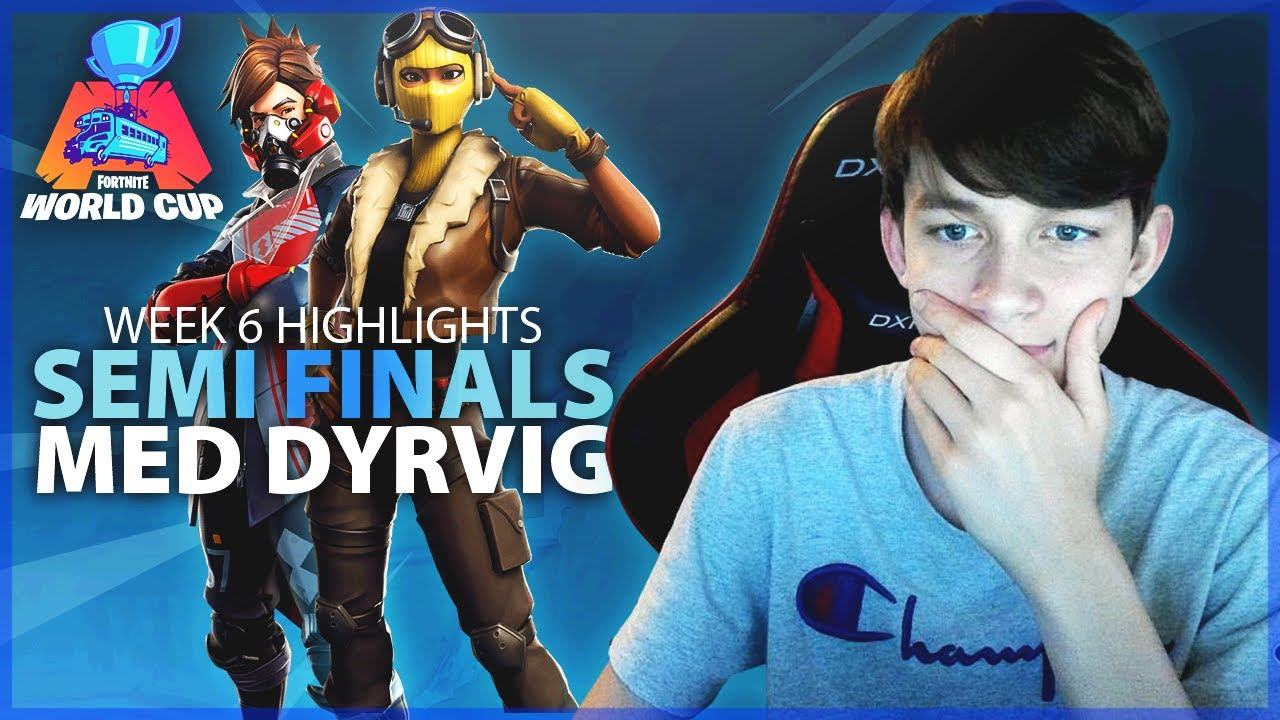 WORLD CUP *WEEK 6* MED DYRVIG! (Semi-finaler) :: Fortnite Dansk