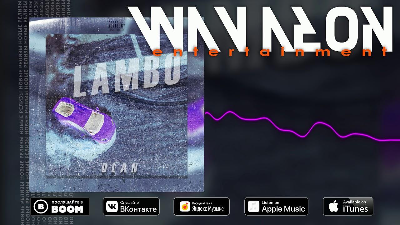 OLAN - Lambo (Official Audio)