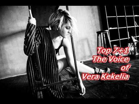 Top (7+1) The Voice of Vera Kekelia