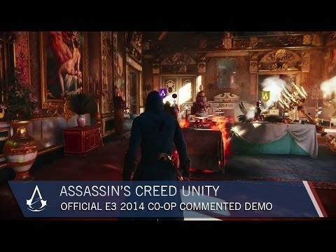Assassin's Creed Unity: Official E3 2014 Co-op Commented Demo | Gameplay | Ubisoft [US]