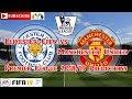 Leicester City vs Manchester United   Premier League 2018-19   Predictions FIFA 19
