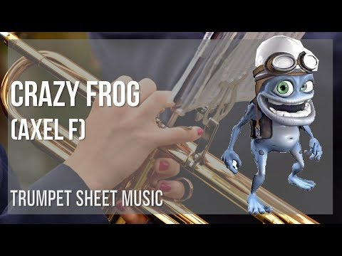 Easy Trumpet Sheet Music How To Play Crazy Frog Axel F By Harold Faltermeyer