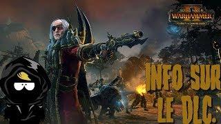 (FR)Total War Warhammer 2/Curse of the Vampire Coast/Infos