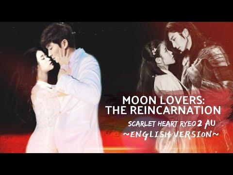 MOON LOVERS: THE REINCARNATION   Full Movie   English Songs   Scarlet Heart Ryeo Season 2 AU