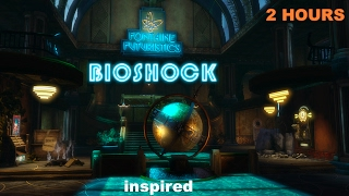 Bioshock Music inspired Bioshock Music Playlist: 2 HOURS Bioshock Music Soundtrack