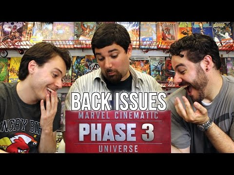 MARVEL PHASE THREE FULL MOVIE LINEUP | Back Issues