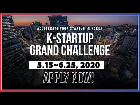 K-Startup Grand Challenge 2020 – The Perfect Launchpad For Your Startup