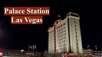 Palace Station Hotel and Casino | Quick Tour | AUG 2019