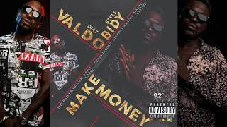 Valdo Diaz feat Obidy Style Make Money