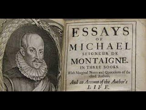 The Essays of Michel de Montaigne, Book 2, (Part 1/3)