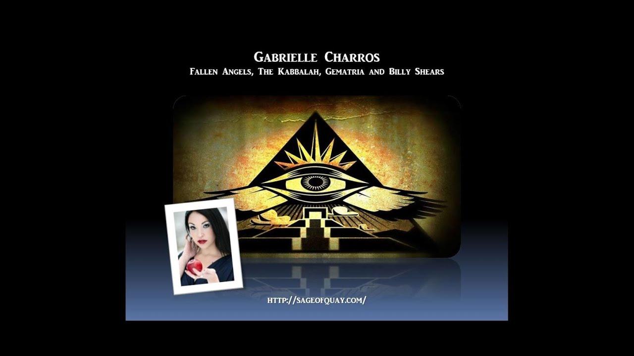 Sage of Quay™ - Gabrielle Charros - Fallen Angels, The Kabbalah, Gematria & Billy Shears