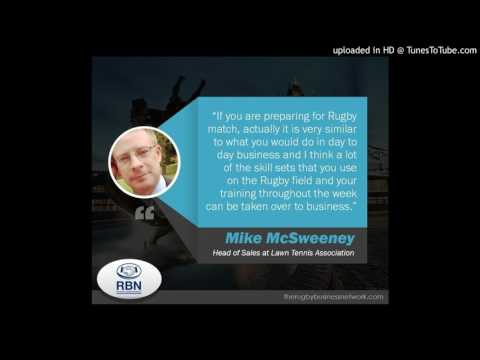 TRBN Podcast with Mike McSweeney - ACE! What Tennis can teach Rugby and Business