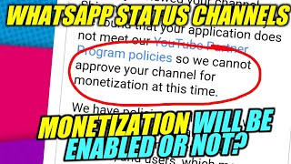 Monetization of WhatsApp status channels will be enabled or not?🔥