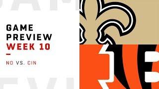 New Orleans Saints vs. Cincinnati Bengals | Week 10 Game Preview | Move the Sticks