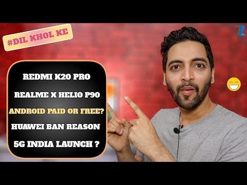 #Ask Ruhez - Realme X Helio P90,Mi A3 Specs,Redmi K20 Pro India,Review Units,Huawei Ban Reason