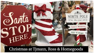 Christmas time at T.J.maxx, Ross and Homegoods