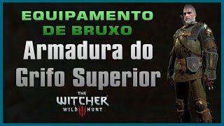Equipamento de Bruxo: Armadura do Grifo Superior Localização - The Wticher 3