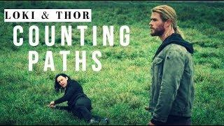 Thor & Loki | Counting Paths (ragnarok spoilers)