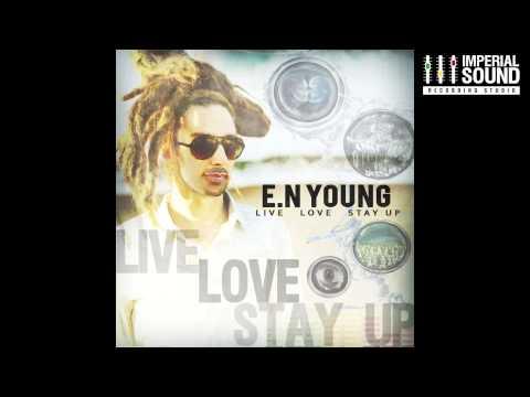"""E.N Young """"Love Love Love DuB"""" Lyric Video"""