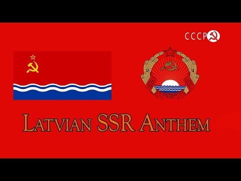 Latvian SSR Anthem