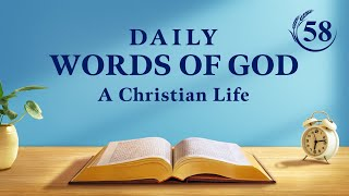 """Daily Words of God   """"Utterances of Christ in the Beginning: Chapter 70""""   Excerpt 58"""