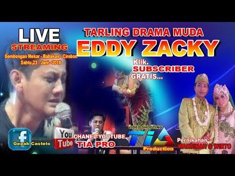 LIVE STREAMING EDDY ZACKY TARLING DRAMA MUD Sabtu,23 - Juni - 2018 edisi malam
