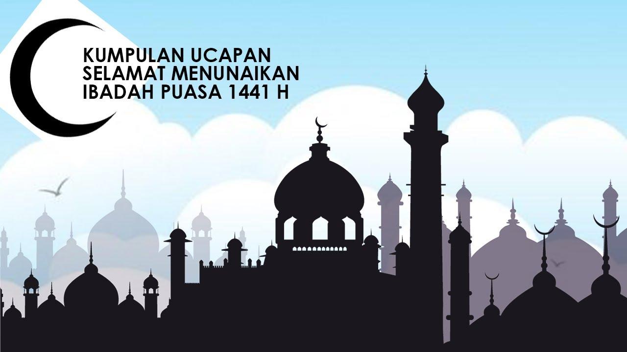 Kumpulan Ucapan Selamat Menunaikan Ibadah Puasa Ramadan 2020