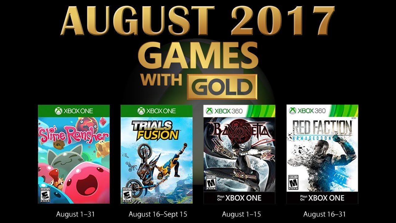 Xbox Games With Gold August 2017 Youtube