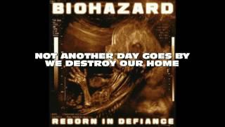 Biohazard - Decay (w/ lyric)
