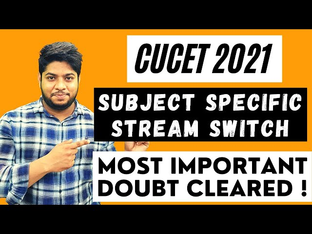 CUCET 2021 Subject specific and Stream Central university common entrance test Delhi university