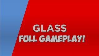 Glass - [Full Gameplay!] - Roblox