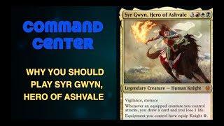 Command Center #55   Syr Gwyn, Hero of Ashvale   Magic: the Gathering EDH