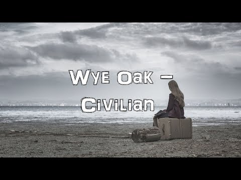 Wye Oak - Civilian [Acoustic Cover.Lyrics.Karaoke]
