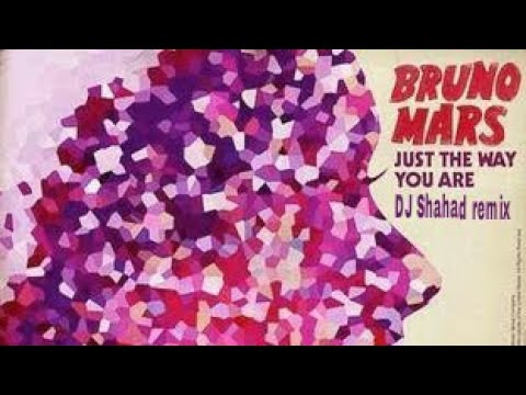 Bruno mars just the way you are DJ Shahad tropical house style remix