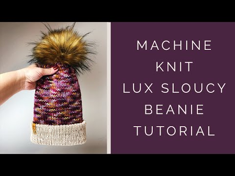 Slouchy Beanie Knit Pattern - Machine Knit