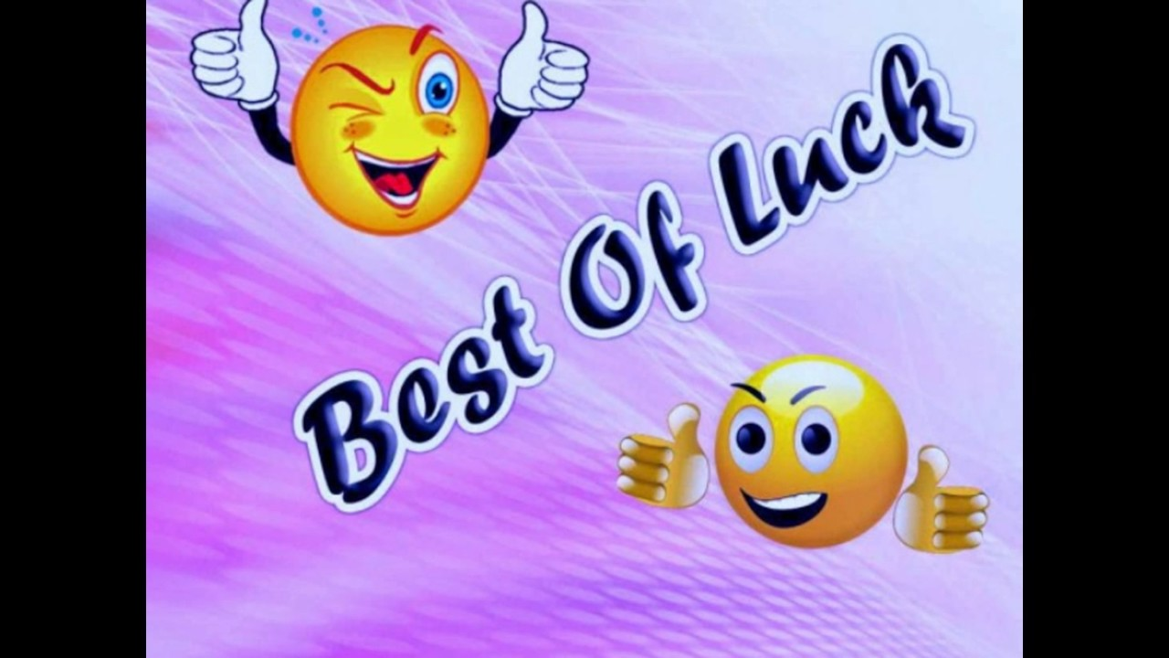 Good Luck Images For Interviewgood Luck Images For Testbest Of