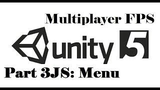 Unity 3D - Multiplayer FPS - Part 3JS: Menu 2/2