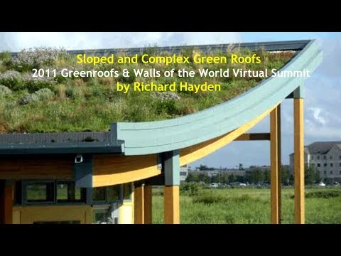 "VS2011#9 - ""Sloped and Complex Green Roofs"" by Richard Hayden"