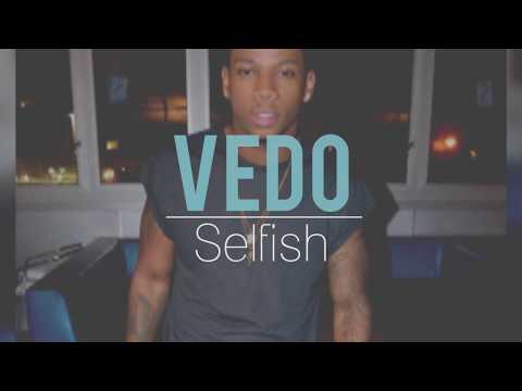 Vedo - Selfish (lyrics)