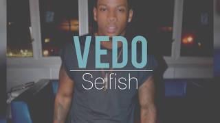 Vedo - Selfish Vedo https://www.youtube.com/channel/UCzovgO_F7DMfAE...