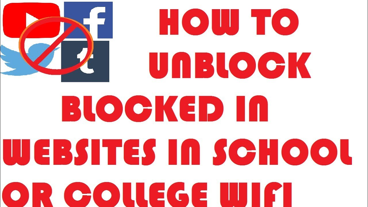 How to Unblock the Blocked Website in School or College WIFI